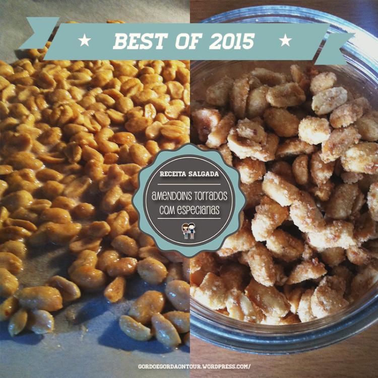 Best of 2015 - Amendoins Torradas com Especiarias